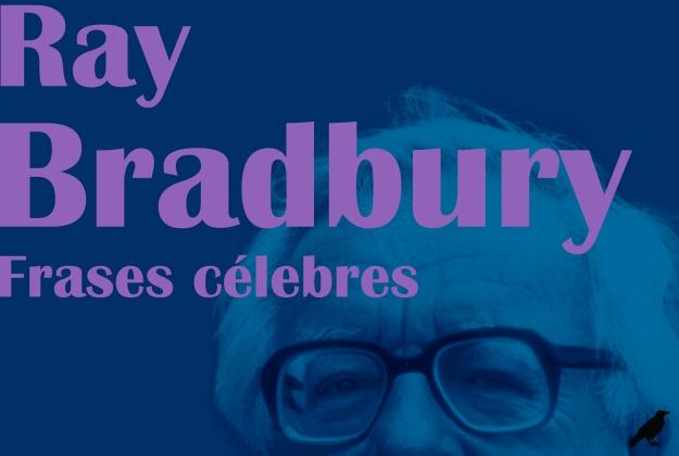 Bradbury-frases